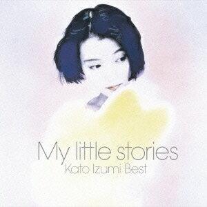 My little stories-加藤いづみベストー [ 加藤いづみ ]