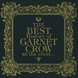 ショッピングCROW The BEST History of GARNET CROW at the crest...(2CD) [ GARNET CROW ]