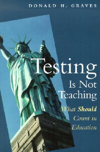 Testing_Is_Not_Teaching��_What