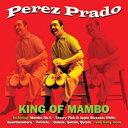 【輸入盤】マンボの王様 [ PEREZ PRADO ]