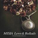 MISIA Love&Ballads The Best Ballade Collection [ MISIA ]