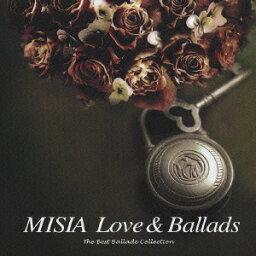 <strong>MISIA</strong> Love&Ballads The Best Ballade Collection [ <strong>MISIA</strong> ]