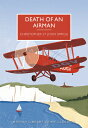 Death of an Airman DEATH OF AN AIRMAN (British Library Crime Classics)
