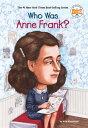 WHO WAS ANNE FRANK (B) ANN ABRAMSON