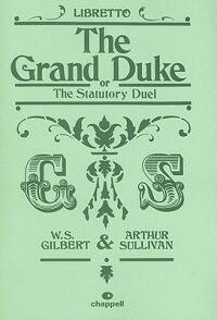 TheGrandDuke:Libretto