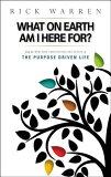 【】What on Earth Am I Here For Purpose Driven Life [ Rick Warren ]