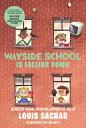 Wayside School Is Falling Down WAYSIDE SCHOOL IS FALLING DOWN (Wayside School (Paperback))