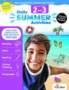 Daily Summer Activities: Moving from 2nd Grade to 3rd Grade, Grades 2-3 DAILY SUMMER ACTIVITIES STUDEN (Daily Summer Activities)
