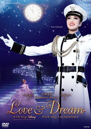 星組梅田芸術劇場公演 北翔海莉 Dramatic Revue 『LOVE & DREAM』 - I. Sings Disney/ II. Sings TAKARAZUKA-