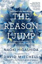 REASON I JUMP,THE(H) [ NAOKI HIGASHIDA ]