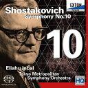 ショスタコーヴィチ:交響曲第10番 [ エリアフ・インバル ]
