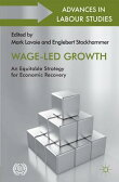 Wage-Led Growth: An Equitable Strategy for Economic Recovery [ Marc Lavoie ]