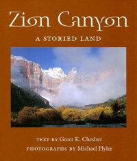 Zion_Canyon��_A_Storied_Land