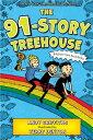 The 91-Story Treehouse: Babysitting Blunders! 91-STORY TREEHOUSE (Treehouse Books, 7)