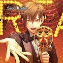 Code:Realize 〜創世の姫君〜 Character CD vol.1 アルセーヌ・ルパン [ 前野智昭) ]