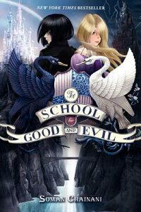TheSchoolforGoodandEvil[SomanChainani]