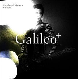 Produced by Masaharu Fukuyama ��Galileo+��