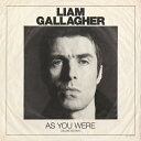 【輸入盤】As You Were (Deluxe Edition) [ Liam Gallagher ]