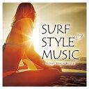 楽天楽天ブックスSURF STYLE MUSIC -ISLAND BEACH MELODY- [ (V.A.) ]