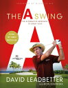 The A Swing: The Alternative Approach to Great Golf [ David Leadbetter ]