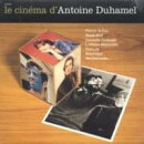 ��͢���ס�Le Cinema D Antoine Duhamel
