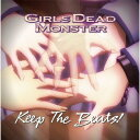5位:Keep The Beats! [ Girls Dead Monster ]
