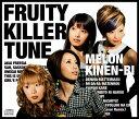 FRUITY KILLER TUNE [ メロン記念日 ]