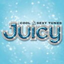 JUICY COOL & SEXY TUNES [ (オムニバス) ]