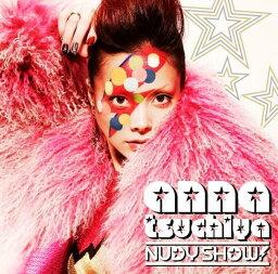 ヌーディー・ショウ!(CD+DVD) [ <strong>土屋アンナ</strong> ]
