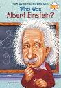 WHO WAS ALBERT EINSTEIN (B) JESS BRALLIER