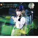 Luminize (初回限定盤 CD+DVD) [ fripSide ]