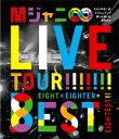 KANJANI∞ LIVE TOUR!!...