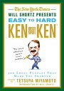 The New York Times Will Shortz Presents Easy to Hard KenKen: 300 Logic Puzzles That Make You Smarter NYT WILL SHORTZ PRESENTS ..