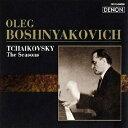 ロシア ピアニズム名盤選 52::チャイコフスキー:≪四季≫(全12曲) オレグ ボシュニアコーヴィチ