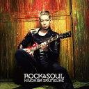 ROCK&SOUL(初回限定CD+DVD) [ 清木場俊介 ]
