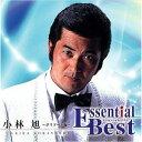 Essential Best::小林旭~ポリドール編~ [ 小林旭 ]