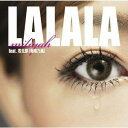 LALALA feat.若旦那(湘南乃風)/FUTURECH...