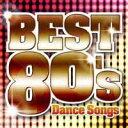 決定盤!!::洋楽POP BEST 80's 〜Dance Songs〜 [ (オムニバス) ]