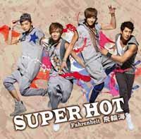 4988013532625  太熱 SUPER HOT(初回限定CD+DVD)1,400 円