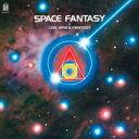 精選輯 - SPACE FANTASY + LIVE SPACE FANTASY [ (オムニバス) ]