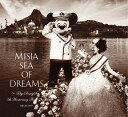 Sea of Dreams~Tokyo DisneySea 5th Anniversary Theme Song~