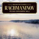 ベスト・オブ クラシックス 76::ラフマニノフ:ピアノ協奏曲第2番 [ (クラシック) ]