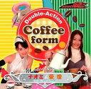 「仮面ライダー電王」キャラクター・ソング Double-Action Coffee form