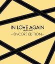 IN LOVE AGAIN 〜ENCORE EDITION〜(初回限定CD+DVD) 古内東子