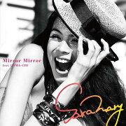 Mirror Mirror feat.COMA-CHI