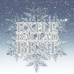 <strong>EXILE</strong> BALLAD BEST(CD+DVD) [ <strong>EXILE</strong> ]