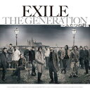 THE GENERATION -ふたつの唇ー (CD+DVD) [ EXILE ]