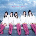 Love like candy floss(CD+DVD) [ 東京女子流 ]