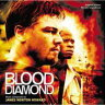 オリジナル・サウンドトラック「ブラッド・ダイヤモンド」
