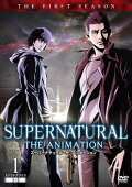 SUPERNATURAL THE ANIMATION <ファースト・シーズン> Vol.1